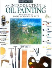 Cover of: An Introduction to Oil Painting by Ray Smith