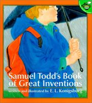 Cover of: Samuel Todd's Book of Great Inventions | E.L. Konigsbirg