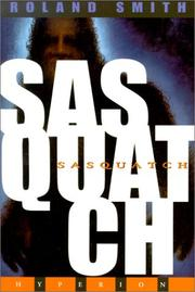 Cover of: Sasquatch | Roland Smith