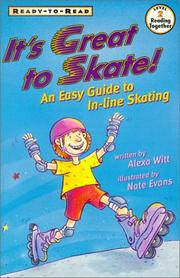 Cover of: It's Great to Skate | Alexa Witt