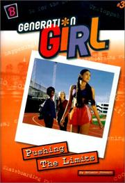 Cover of: Pushing the Limits (Generation Girl) by Melanie Stewart