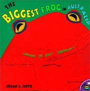 Cover of: Biggest Frog in Austrailia by Susan Roth