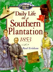 Cover of: Daily Life on a Southern Plantation | Paul Erickson