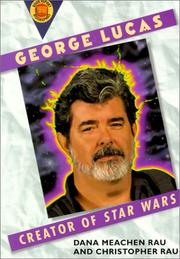 Cover of: George Lucas by Christoper Rau