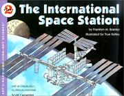 Cover of: The International Space Station | Franklyn M. Branley
