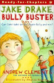 Cover of: Jake Drake, Bully Buster (Ready-For-Chapters) | Andrew Clements