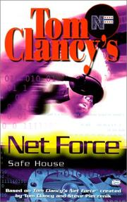 Cover of: Safe House (Tom Clancy's Net Force; Young Adults, No. 10) | Tom Clancy