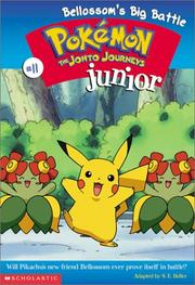 Cover of: Bellossom's Big Battle (Pokemon Junior) | S. E. Helller