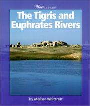 Cover of: Tigris and Euphrates Rivers by Melissa Whitcraft