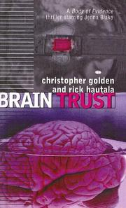 Cover of: Brain Trust (Body of Evidence) | Christopher Golden, Rick Hautala