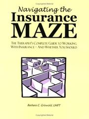 Cover of: Navigating the Insurance Maze | Barbara Griswold