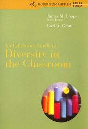 Cover of: An educator's guide to diversity in the classroom | Carl A. Grant