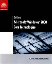 Cover of: Guide to Microsoft Windows 2000 Core Technologies (Networking) by James Michael Stewart
