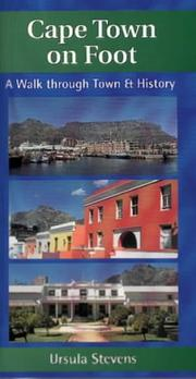 Cover of: Cape Town on Foot by Ursula Stevens