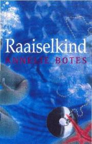 Cover of: Raaiselkind | Annelie Botes