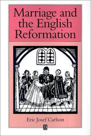 Cover of: Marriage and the English Reformation | Eric Josef Carlson