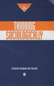 Cover of: Thinking sociologically | Zygmunt Bauman, Tim May