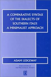 Cover of: A comparative syntax of the dialects of southern Italy | Adam Ledgeway