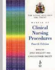 Cover of: The Royal Marsden NHS Trust manual of clinical nursing procedures |