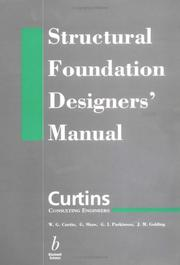 Cover of: Structural Foundation Designer's Manual | W. G. Curtin