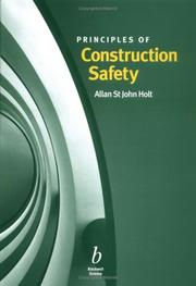 Cover of: Principles of Construction Safety | St. John Allan Holt
