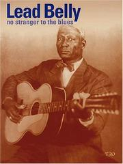 Cover of: Leadbelly - No Stranger to the Blues | Leadbelly