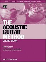 Cover of: The Acoustic Guitar Method Chord Book by David Hamburger