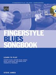 Cover of: Fingerstyle Blues Songbook by Steve James