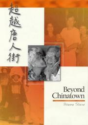 Cover of: Beyond Chinatown | Diana Giese