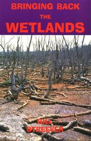 Cover of: Bringing back the wetlands by Bill Streever