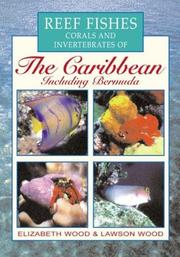 Cover of: Reef fishes, corals, and invertebrates of the Caribbean | Wood, Elizabeth