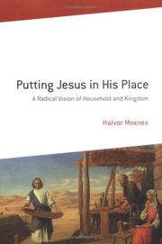 Cover of: Putting Jesus in His Place by Halvor Moxnes