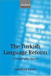 Cover of: The Turkish Language Reform | Geoffrey Lewis