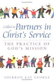 Cover of: Called As Partners in Christ's Service | Sherron Kay George