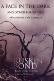 Cover of: A face in the dark and other hauntings by Ruskin Bond