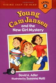 Cover of: Young Cam Jansen and the new girl mystery | David A. Adler