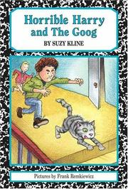 Cover of: Horrible Harry and The Goog | Suzy Kline