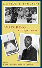 Cover of: Watching our crops come in | Clifton L. Taulbert