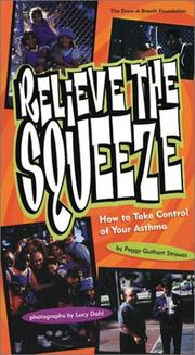 Cover of: Relieve the Squeeze | Peggy Guthart Strauss