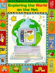 Cover of: Exploring the World on the Net | Cynthia G. Adams