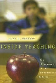 Cover of: Inside Teaching by Mary Kennedy