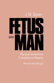 Cover of: Fetus into Man | J. M. Tanner