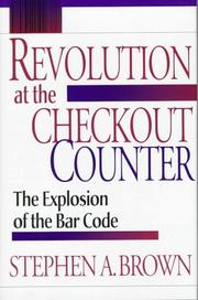 Cover of: Revolution at the checkout counter by Brown, Stephen A.