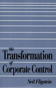 Cover of: The transformation of corporate control | Neil Fligstein