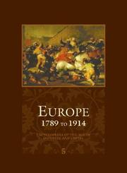 Cover of: Europe - 1789 to 1914 - Encyclopedia of the Age of Industry and Empire (Europe) | John Merriman and Jay Winter