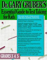 Cover of: Essential guide to test taking for kids by Gary R. Gruber