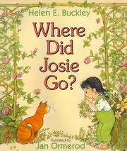 Cover of: Where did Josie go? | Helen Elizabeth Buckley