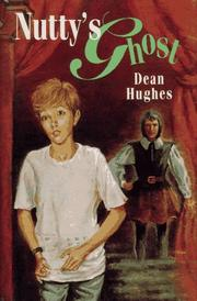 Cover of: Nutty's ghost | Dean Hughes
