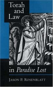 Cover of: Torah and law in Paradise lost by Jason Philip Rosenblatt