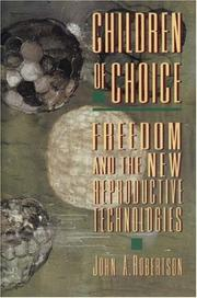 Cover of: Children of choice | Robertson, John A.